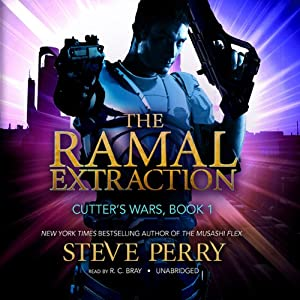 The Ramal Extraction: Cutter's Wars, Book 1 | [Steve Perry]