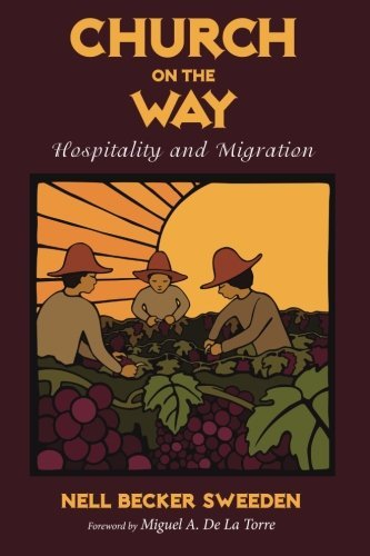 Church on the Way: Hospitality and Migration