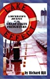 img - for Lake Effect: A Deckhand's Journey on the Great Lakes Freighters book / textbook / text book