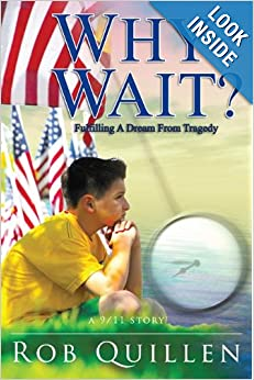 Why Wait? Fulfilling Dreams From Tragedy
