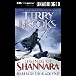 Bearers of the Black Staff (       UNABRIDGED) by Terry Brooks Narrated by Phil Gigante