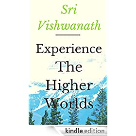 Experience The Higher Worlds