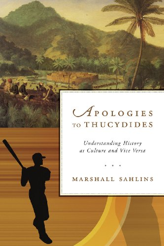 Apologies to Thucydides: Understanding History as Culture and Vice Versa PDF