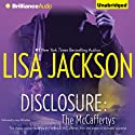 Disclosure: The McCaffertys (       UNABRIDGED) by Lisa Jackson Narrated by Amy McFadden