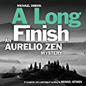 A Long Finish: An Aurelio Zen Mystery (       UNABRIDGED) by Michael Dibdin Narrated by Michael Kitchen