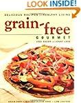 Grain-Free Gourmet: Delicious Recipes...
