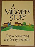 A Midwifes Story