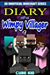 Diary of a Wimpy Villager: Book 9 (An...