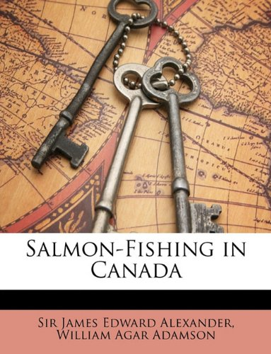 Salmon-Fishing in Canada