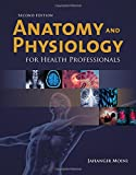 img - for Anatomy And Physiology For Health Professionals book / textbook / text book