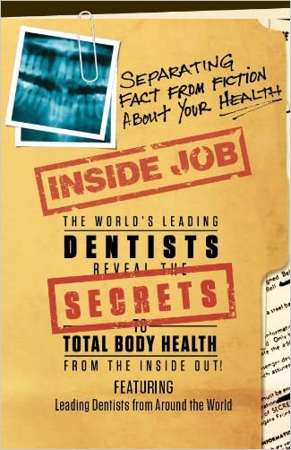 Inside Job: Separating Fact from Fiction About YOUR Health written by Tom Orent