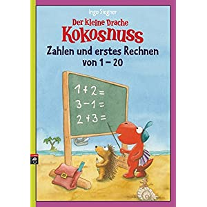 Der kleine Drache Kokosnuss - Zahlen und erstes Rechnen von 1 bis 20 (Lernspaß- Rätselhefte, Band