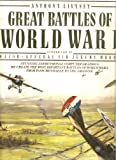 img - for A.Livesey's Great Battles of World War I : With Introduction By Major-general Sir Jeremy Moore [Stunning 3-D Computer Graphics Re-create the Most Important Battles of World War I, From Passchendalele to the Argonne] book / textbook / text book