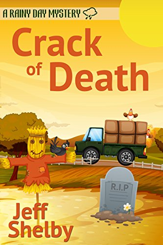 Jeff Shelby - Crack Of Death (A Rainy Day Mystery Book 3)