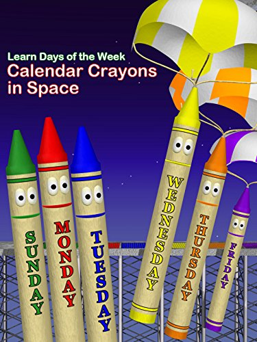 Learn Days of the Week: Calendar Crayons in Space