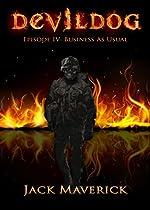 Devil Dog: Episode 4: Business As Usual