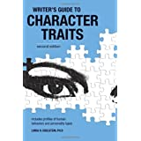 The Writer's Guide to Character Traitsby Linda Edelstein