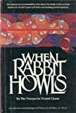 When Rabbit Howls (0525244743) by Truddi Chase