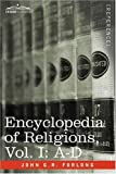 Encyclopedia of Religions - in three volumes, Vol. I: A-D by John G.R. Forlong