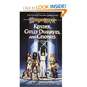 Kender, Gully Dwarves and Gnomes (volume 2) DragonLance Tales by Margaret Weis and Tracy Hickman