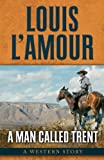 A Man Called Trent (Five Star Western Series)