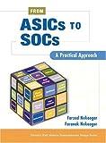 img - for From ASICs to SOCs: A Practical Approach by Nekoogar Farzad Nekoogar Faranak (2003-06-07) Paperback book / textbook / text book
