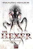 Wolfgang Hohlbein Die Spur des Hexers: Ein Hexer-Roman