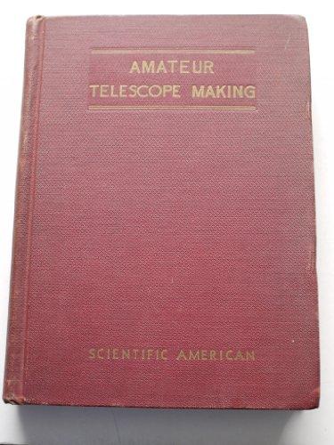 Amateur Telescope Making: Advanced.
