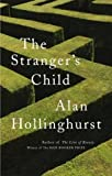 The Stranger's Child Alan Hollinghurst