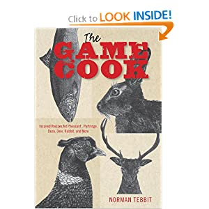 Download book The Game Cook: Inspired Recipes for Pheasant, Partridge, Duck, Deer, Rabbit, and More