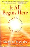 img - for It All Begins Here: Interpreting Your Dreams book / textbook / text book