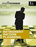 img - for Tools & Techniques of Retirement Income Planning (Tools & Techniques) book / textbook / text book