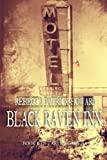 Black Raven Inn: A Paranormal Mystery (Taryns Camera) (Volume 6)