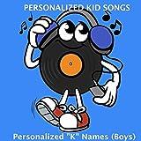 Kellan(Personalized Kid Music-Personalised Song)