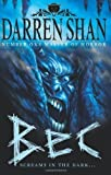 Darren Shan Bec (The Demonata, Book 4): Screams in the Dark... by Shan, Darren paperback / softback edition (2007)
