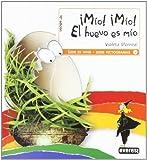 �M�o! �M�o! El huevo es m�o
