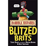 The Blitzed Brits (Horrible Histories)by Terry Deary
