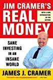 img - for Jim Cramer's Real Money: Sane Investing in an Insane World book / textbook / text book