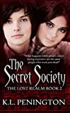 The Secret Society (The Lost Realm Book 2)
