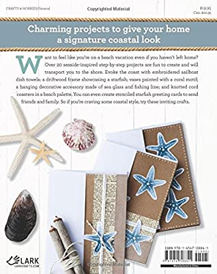Coastal Crafts: Decorative Seaside Projects to Inspire Your Inner Beachcomber from Lark Crafts