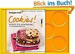 Cookies!: Rezepte f�r ofenfrische Gl�...