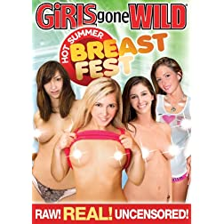 Girls Gone Wild: Hot Summer Breast Fest