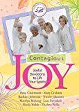 img - for Contagious Joy: Joyful Devotions to Lift Your Spirits (Women of Faith (Zondervan)) book / textbook / text book
