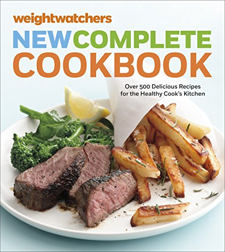 Download Weight Watchers New Complete Cookbook, Fifth Edition: Over 500 Delicious Recipes for the Healthy Cook's Kitchen (Weight Watchers Cooking)