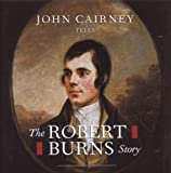 The Robert Burns Story John Cairney