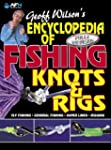 Encyclopedia of Fishing Knots & Rigs...