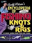 Encyclopedia of Fishing Knots & Rigs...
