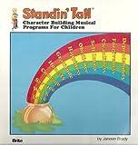 Standin' Tall: Character Building Musical Programs for Children (12 Cassettes)