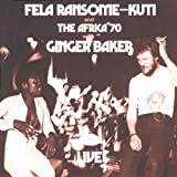 "Live! With Ginger Bakervon ""Fela Kuti"""