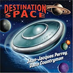 Destination Space - Jean-Jacques Perrey & Dana Countryman